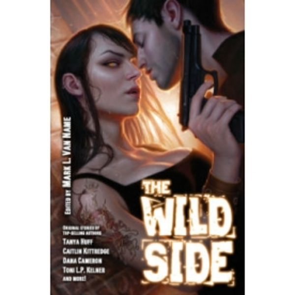 The Wild Side by John Lambshead, Sarah A. Hoyt, Tanya Huff (Paperback, 2011)