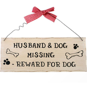 Husband And Dog Missing Hanging Sign