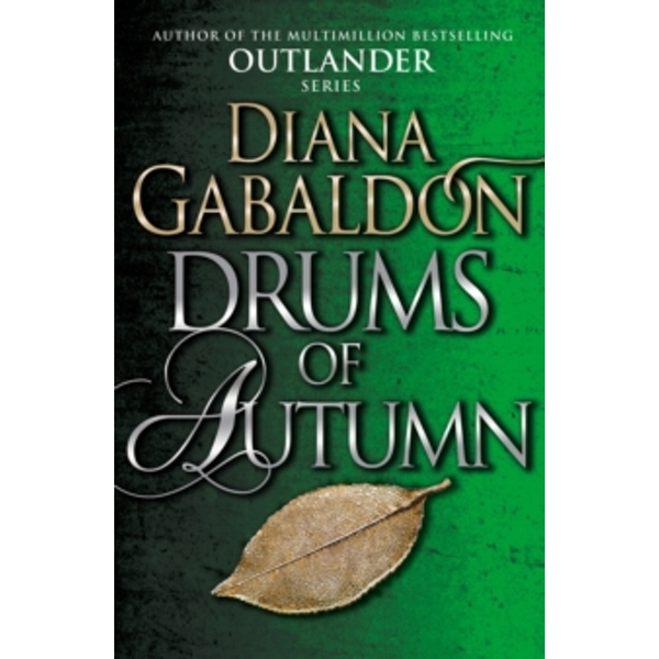 Drums Of Autumn : (Outlander 4)