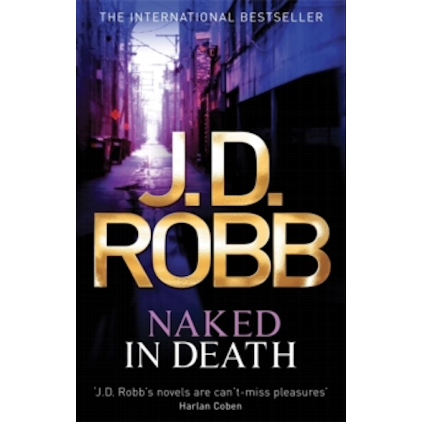 Naked In Death: 1 by J. D. Robb (Paperback, 2010)
