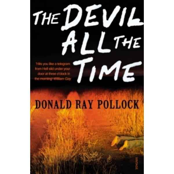 The Devil All the Time by Donald Ray Pollock (Paperback, 2012)