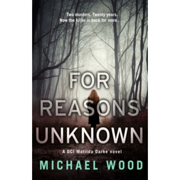 For Reasons Unknown : A Gripping Crime Debut That Keeps You Guessing Until the Last Page : 1