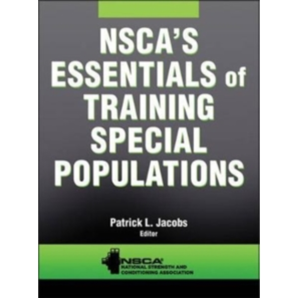 NSCA's Essentials of Training Special Populations