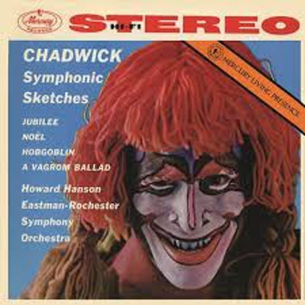 Chadwick Howard Hanson, Eastman-Rochester Orchestra – Symphonic Sketches