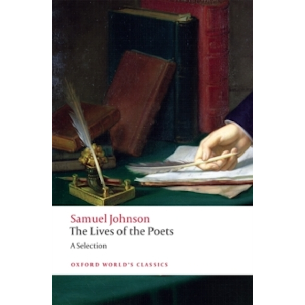 The Lives of the Poets: A Selection by Samuel Johnson (Paperback, 2009)