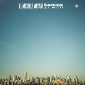 El Michels Affair - Sounding Out In The City Vinyl