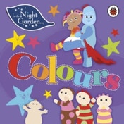 In the Night Garden: Colours by In the Night Garden (Board book, 2017)