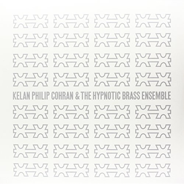 Kelan Philip Cohran & The Hypnotic Brass Ensemble Vinyl
