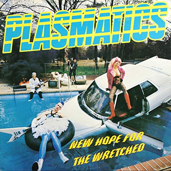 Plasmatics - New Hope For The Wretched Vinyl