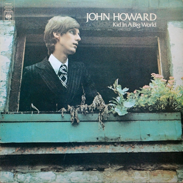 John Howard - Kid In A Big World Vinyl