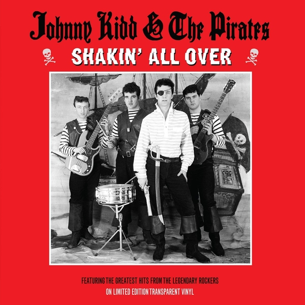 Johnny Kidd & The Pirates - Shakin All Over Clear Vinyl