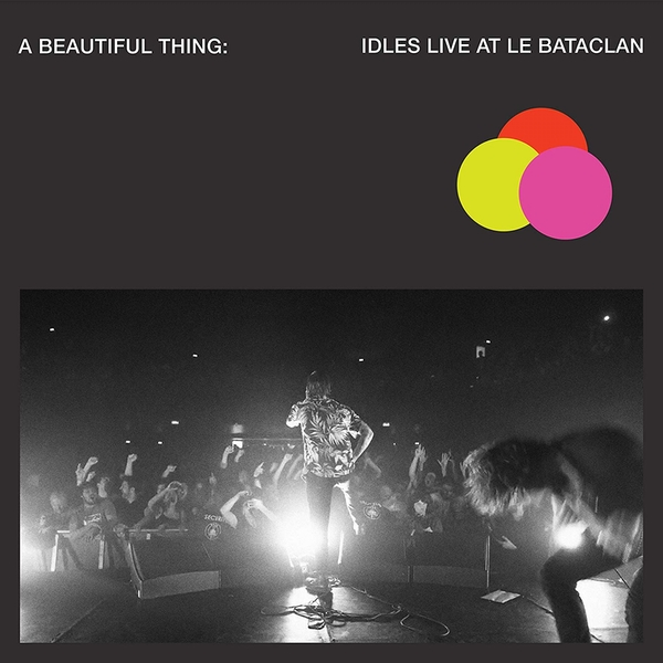 Idles - A Beautiful Thing: Idles Live At Le Bataclan Neon Clear Pink  Vinyl