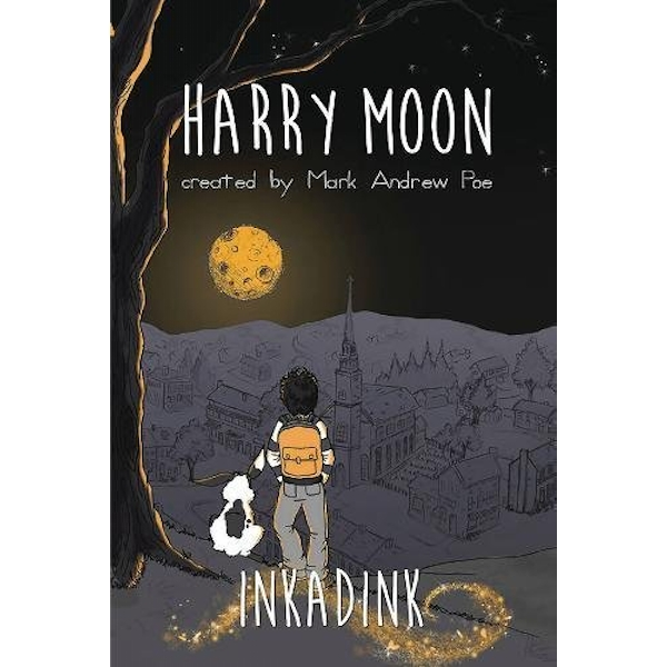 The Amazing Adventures Of Harry Moon Inkadink Graphic Novel Hardcover