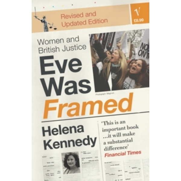 Eve Was Framed: Women and British Justice by Helena Kennedy (Paperback, 1993)