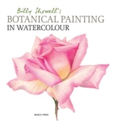 Billy Showell's Botanical Painting in Watercolour by Billy Showell (Hardback, 2016)