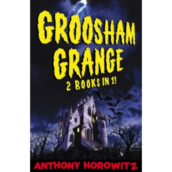 Groosham Grange - Two Books in One! by Anthony Horowitz (Paperback, 2005)