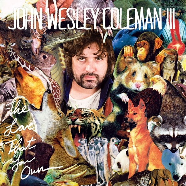 John Wesley Coleman - The Love That You Own Vinyl