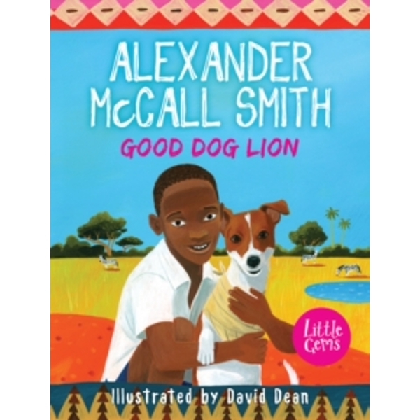Good Dog Lion by Alexander McCall Smith (Paperback, 2014)