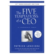 The Five Temptations of a CEO: A Leadership Fable 10th Anniversary Edition by Patrick M. Lencioni (Hardback, 2008)