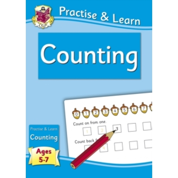 New Curriculum Practise & Learn: Counting for Ages 5-7
