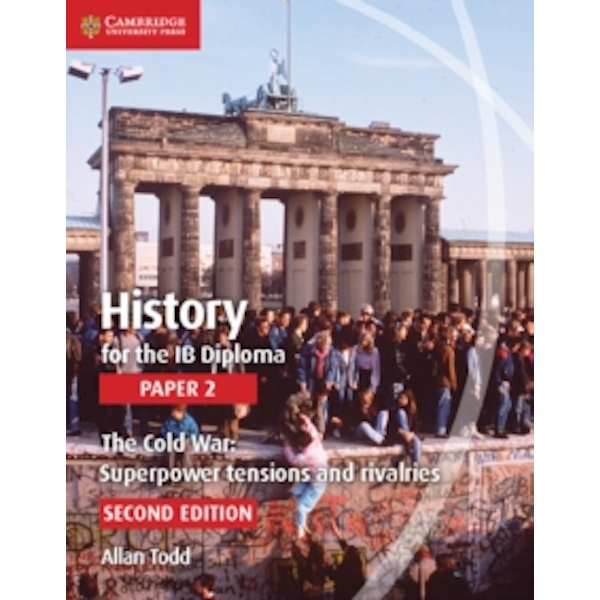 History for the IB Diploma Paper 2 The Cold War:: Superpower Tensions and Rivalries by Allan Todd (Paperback, 2015)