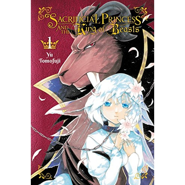 Sacrificial Princess & the King of Beasts, Vol. 1 (Sacrificial Princess and the King of Beasts)
