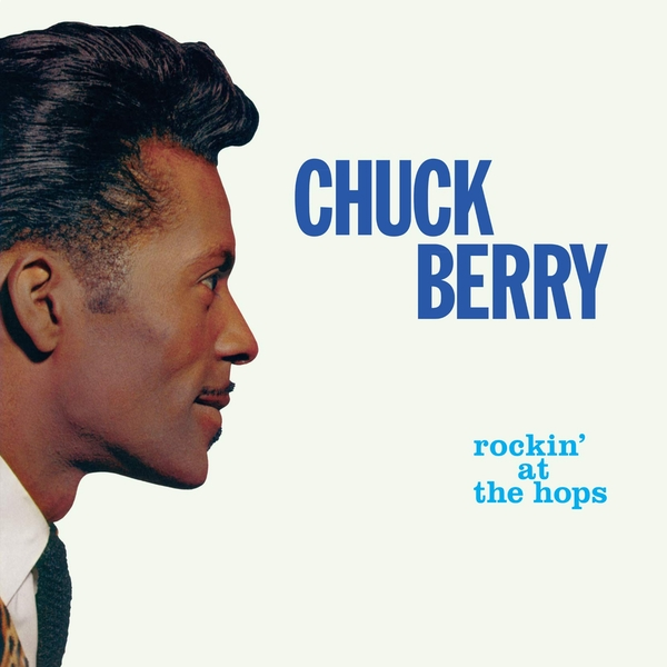 Chuck Berry - Rockin At The Hops Limited Transparent Green  Vinyl