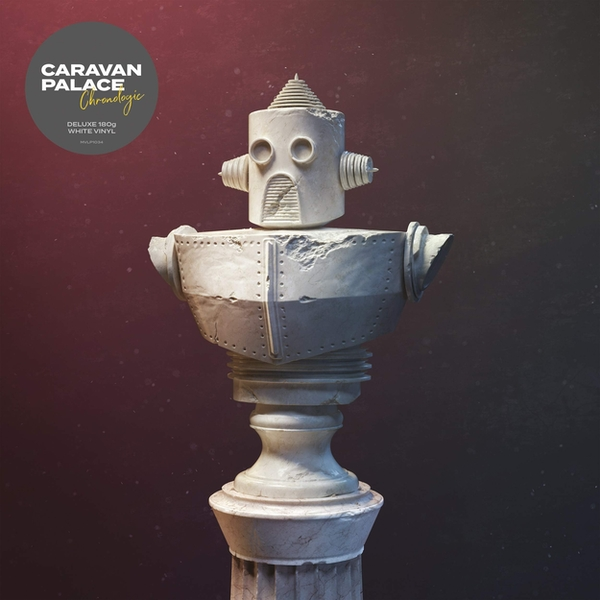 Caravan Palace - Chronologic Deluxe Coloured Vinyl