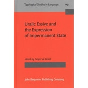 Uralic Essive and the Expression of Impermanent State : 119