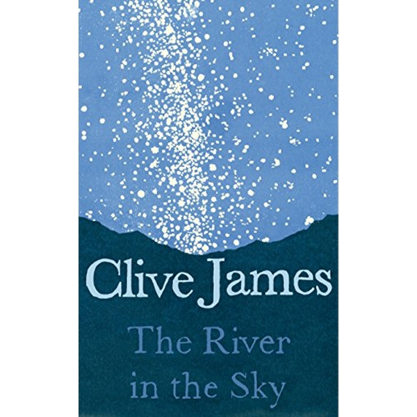 The River in the Sky  Hardback 2018