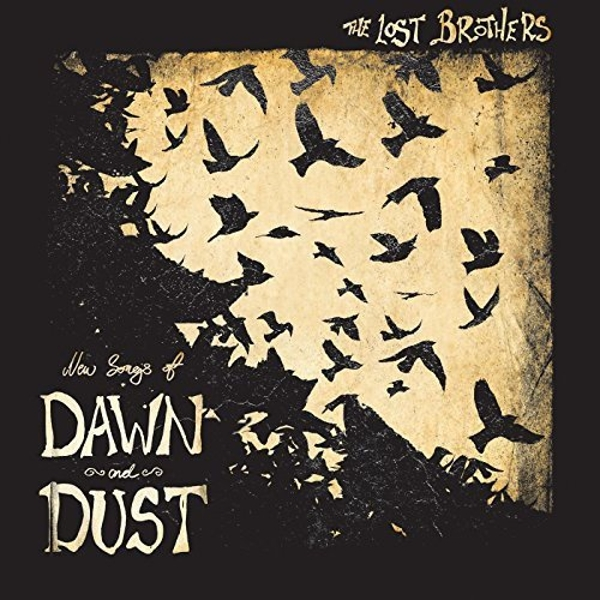 Lost Brothers - New Songs Of Dawn And Dust Vinyl