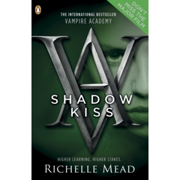 Vampire Academy: Shadow Kiss (book 3) by Richelle Mead (Paperback, 2010)
