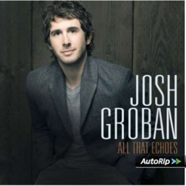 Josh Groban - All That Echoes CD