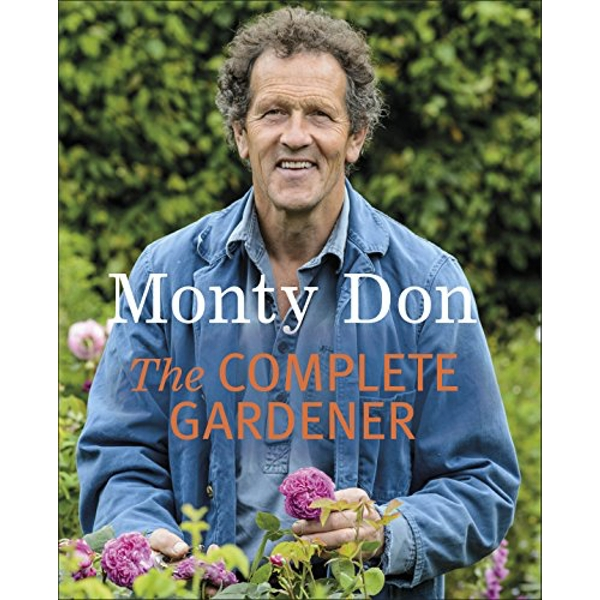 The Complete Gardener by Monty Don (Paperback, 2009)