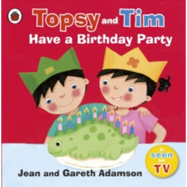 Topsy and Tim: Have a Birthday Party by Jean Adamson (Paperback, 2009)