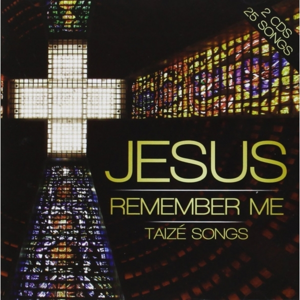 London Fox Taize Choir - Jesus Remember Me Taize Songs Music CD