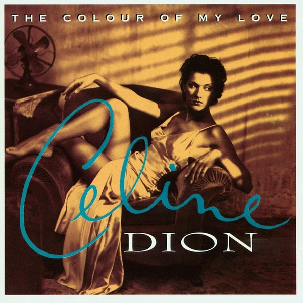 Celine Dion - The Colour Of My Love Limited Edition Turquoise Vinyl