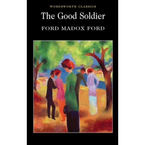The Good Soldier by Ford Madox Ford (Paperback, 2010)