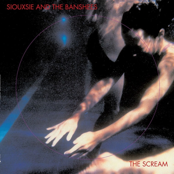 Siouxsie And The Banshees - The Scream Vinyl