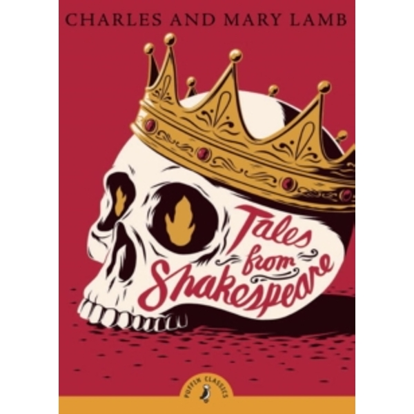 Tales from Shakespeare by Charles Lamb, Mary Lamb (Paperback, 2010)