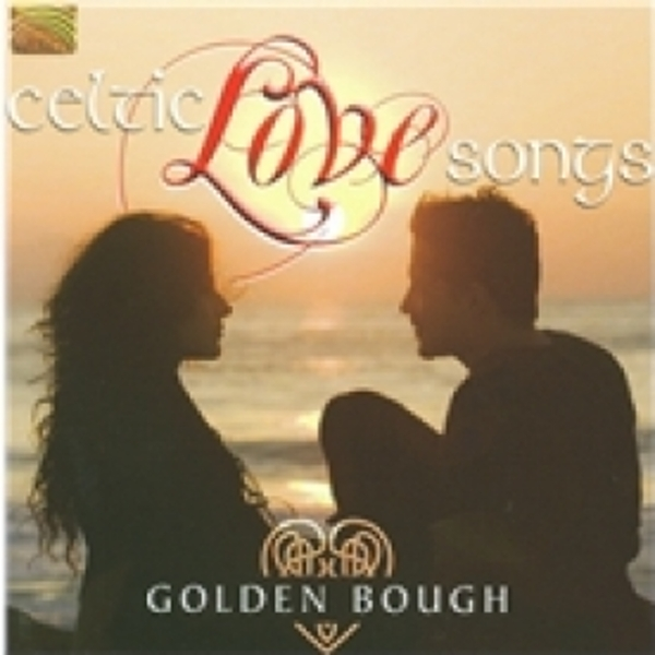 Golden Bough Celtic Love Songs CD