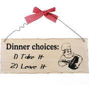 Dinner Choices Hanging Sign