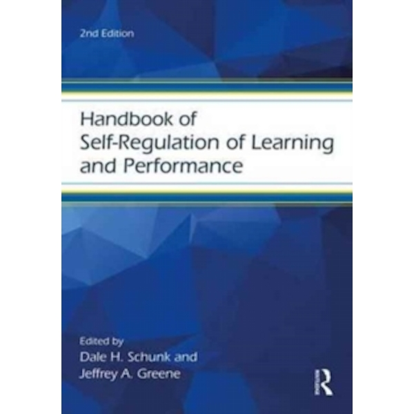 Handbook of Self-Regulation of Learning and Performance by Taylor & Francis Ltd (Paperback, 2017)