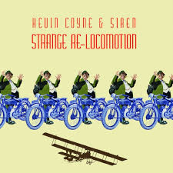 Kevin Coyne & Siren ‎– Strange Re-Locomotion Live In Concert - 2003 Limited Edition Yellow Vinyl