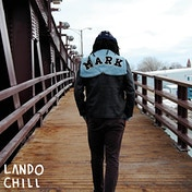 Lando Chill - For Mark, Your Son Vinyl