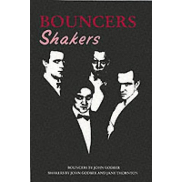 Bouncers by John Godber, Jane Thornton (Paperback, 1987)