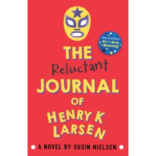 The Reluctant Journal of Henry K. Larsen by Susin Nielsen (Paperback, 2016)