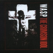 W.A.S.P. - The Crimson Idol (Picture Disc - Limited Edition) Vinyl