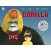 Gorilla by Anthony Browne (Paperback, 2013)