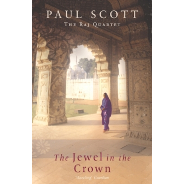 The Jewel In The Crown by Paul Scott (Paperback, 1996)